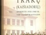 """Knygos """"Trakų (Kaišiadorių) apskritis 1918–1940 m.: tarp valdžios ir savivaldos"""" pristatymas"""